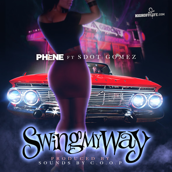 PHENE FT. SDOT GOMEZ (PRODUCED BY C.O.O.P