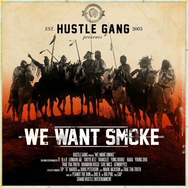 HUSTLE GANG - WE WANT SMOKE