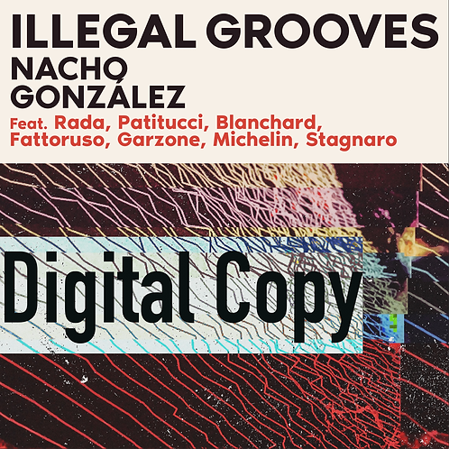 illegal Grooves - Digital Copy