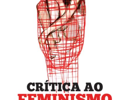 Uma crítica radical ao feminismo