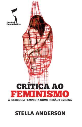 Crítica ao Feminismo