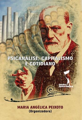 Psicanálise, Capitalismo e Cotidiano