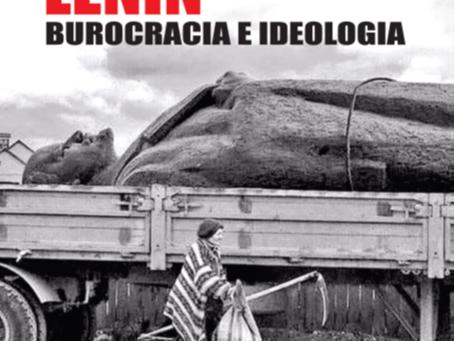 Lênin como burocrata e ideólogo!