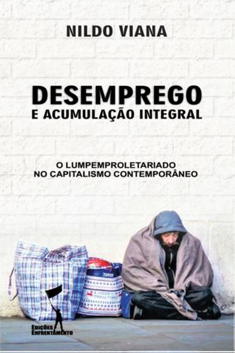 Desemprego e Acumulação Integral