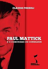 Capa Paul Mattick e o Comunismo de Conse
