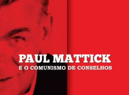Mattick e o comunismo de conselhos segundo Pozzoli