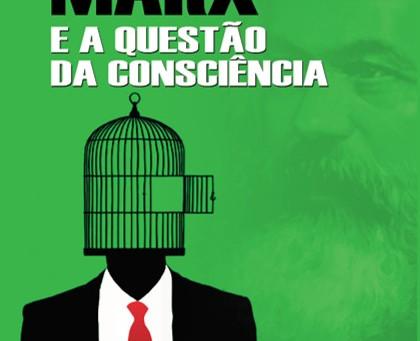 A Consciência segundo Marx
