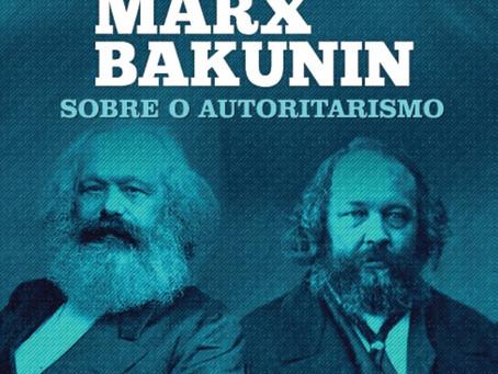 Marx e o Autoritarismo de Bakunin