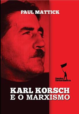 Karl Korsch e o Marxismo