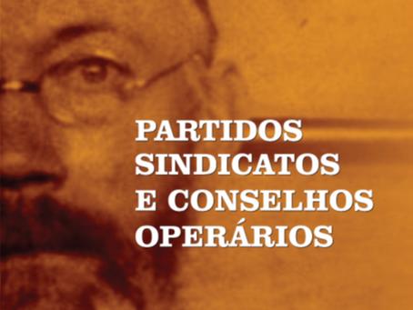 Pannekoek: Crítica dos partidos e sindicatos e análise dos conselhos operários