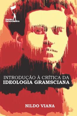 Introdução à Crítica da Ideologia Gramsciana