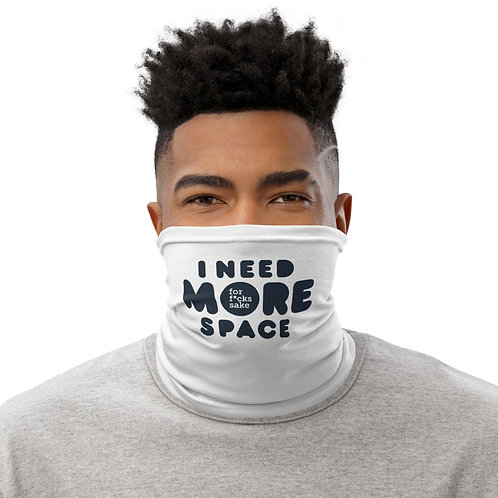 MORE SPACE |  Neck & Face Guard
