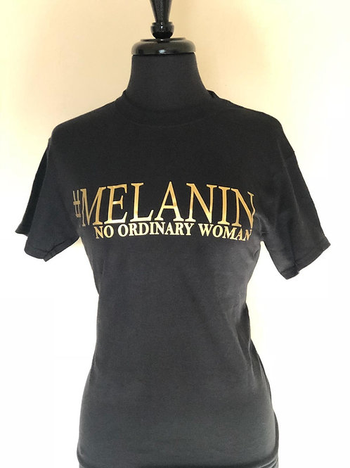 #MELANIN - No Ordinary Woman