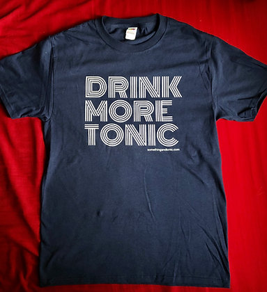 Drink More Tonic T-shirt