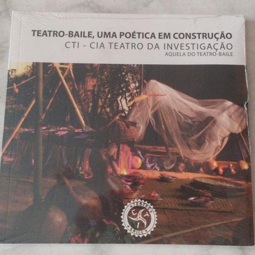 Livro Teatro-Baile, Uma Poética em Construção