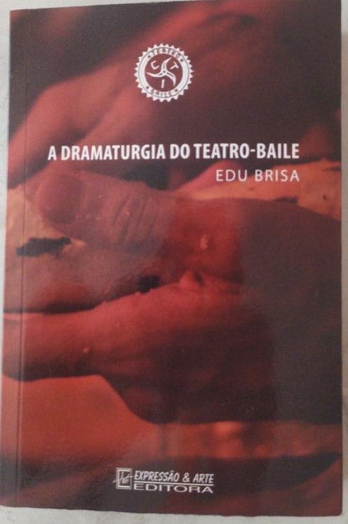 Livro a Dramaturgia do Teatro-Baile da CTI - Cia Teatro da Investigação