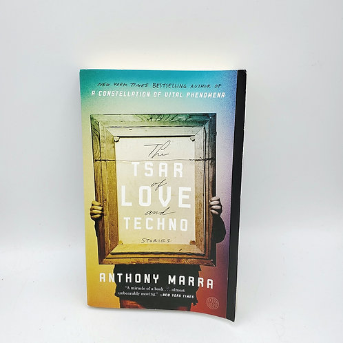 The Tsar of Love & Techno by Anthony Marra