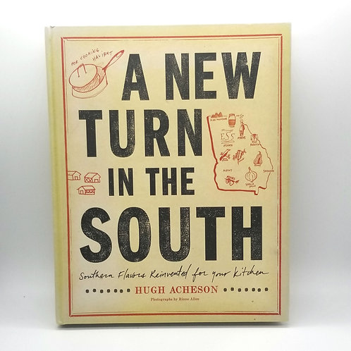 A New Turn in the South Cookbook by Hugh Acheson