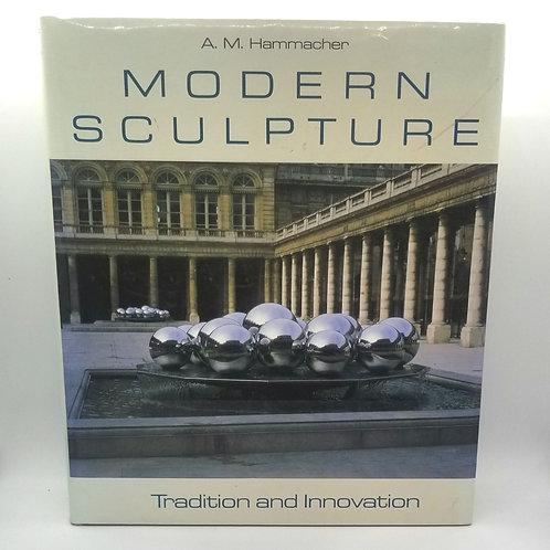 Modern Sculpture by A.M. Hammacher