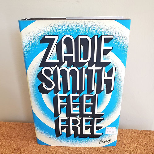Feel Free by Zadie Smith Hardcover