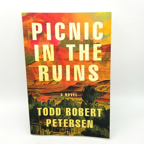 Picnic in the Ruins by Todd Robert Petersen