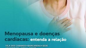 Menopausa e doenças cardíacas: entenda a relação.