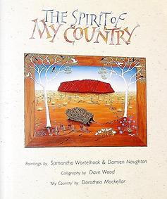 Spirit of My Country by Samantha Wortelhock & Damien Naughton