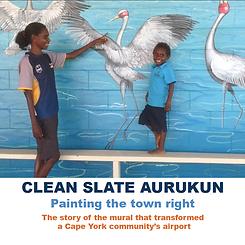 Clean Slate Aurukun by Samantha Wortelhock
