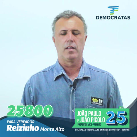 25800 Reizinho 1º Vereador Voluntário de Monte Alto