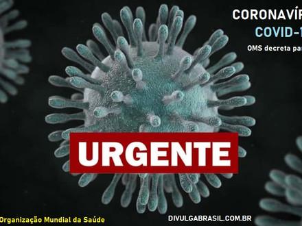 OMS decreta pandemia do novo coronavírus.
