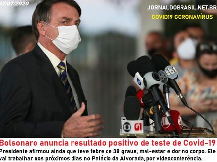 Bolsonaro anuncia resultado positivo de teste de Covid-19