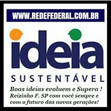 Ideia_Sustentável_Reizinho_Federal.jpg