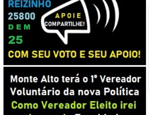 Vote 25800 Reizinho 1º Vereador Voluntário de Monte Alto - SP Eleições 2020 Democratas 25