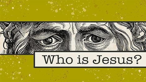 Who is Jesus slide.jpg