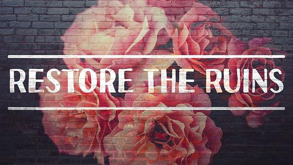 restore the ruins.jpg