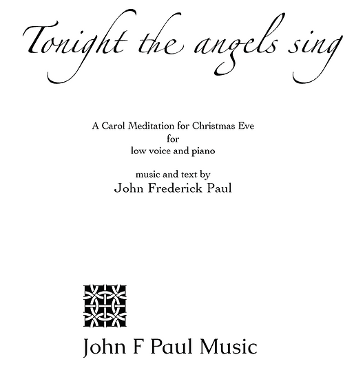 Tonight the angels sing - low voice and piano