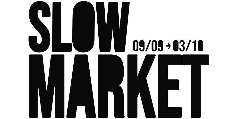 Slow Market Edition #1
