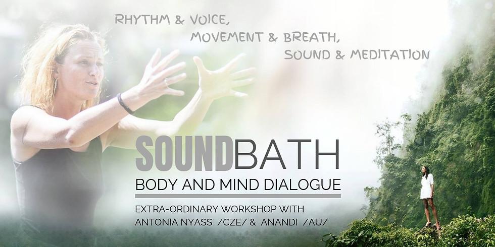 BODY & MIND DIALOGUE with Sound Meditation II.