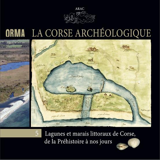 Lagunes et marais littoraux de Corse, de la Préhistoire à nos jours