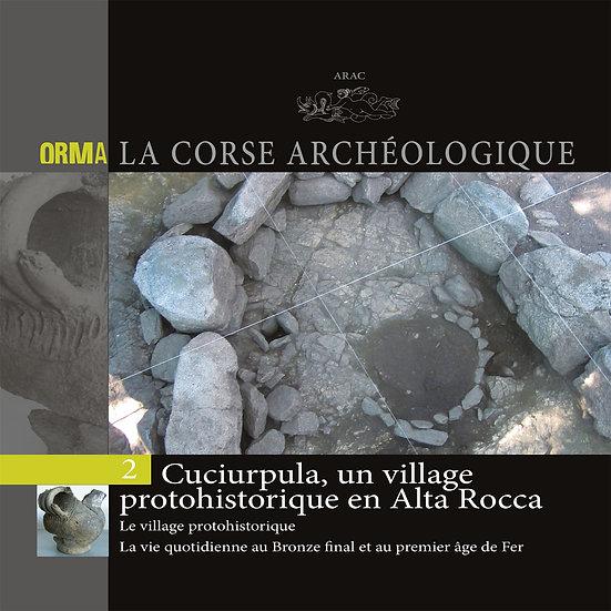 Cuciurpula, un village protohistorique en Alta Rocca