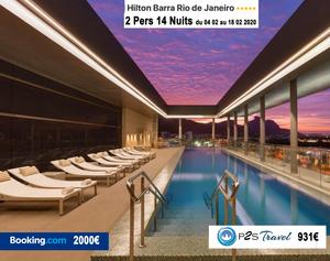 Hilton Barra Rio de Janeiro/Bresil - 1 chambre 14 nuits 2 adultes  - Chambre supérieur avec lit King Size Tarif sur Booking 2000€ - même chose sur P2S Travel 931€ soit 1069€ d'économies en réservant sur le site réservation P2S Travel !!