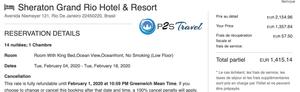 Sheraton Grand Rio Hotel & Resort 5 étoiles Rio de Janeiro / Brésil - 1 chambre 14 nuits 2 adultes  Chambre supérieur avec vue sur océan lit King Size Tarif sur Booking 3181€ - même chose sur P2S Travel 1415€ soit 1776€ d'économies en réservant sur le site réservation P2S Travel