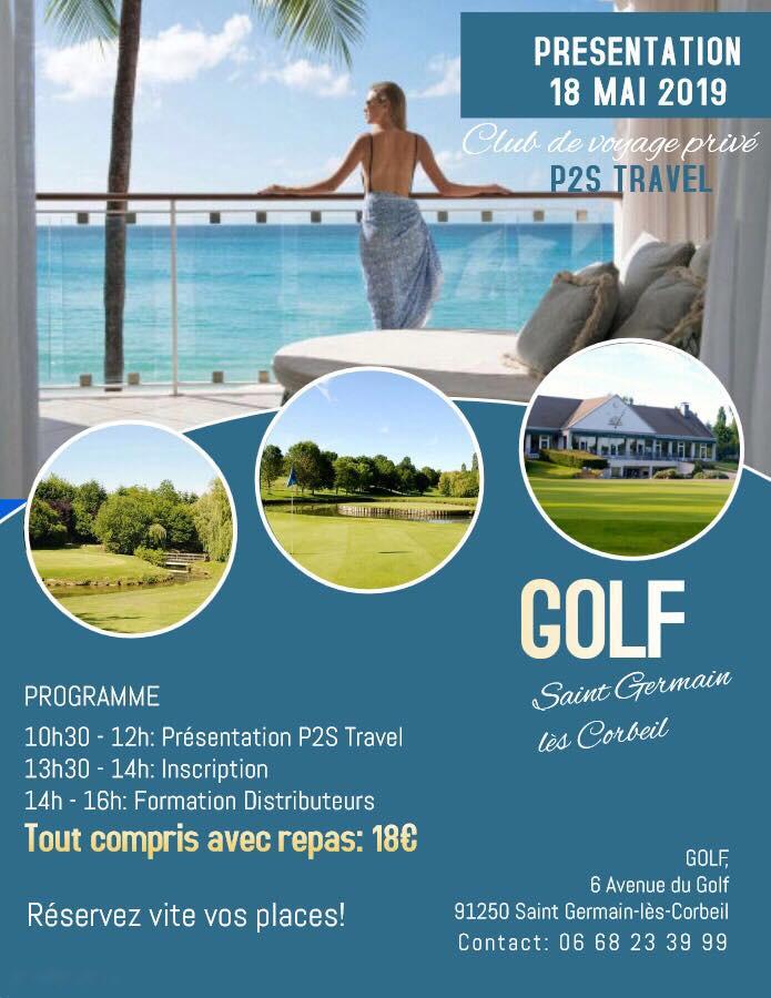 Découverte du club de voyage P2S Travel le 18 mai au Golf de St Germain les Corbeil
