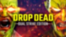 Drop-Dead-Dual-Strike-Edition copia.jpg