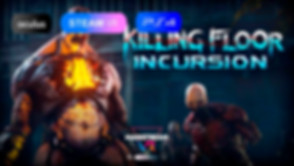 Killing Floor Incursion.jpg