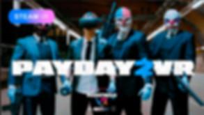 Payday 2 VR.jpg