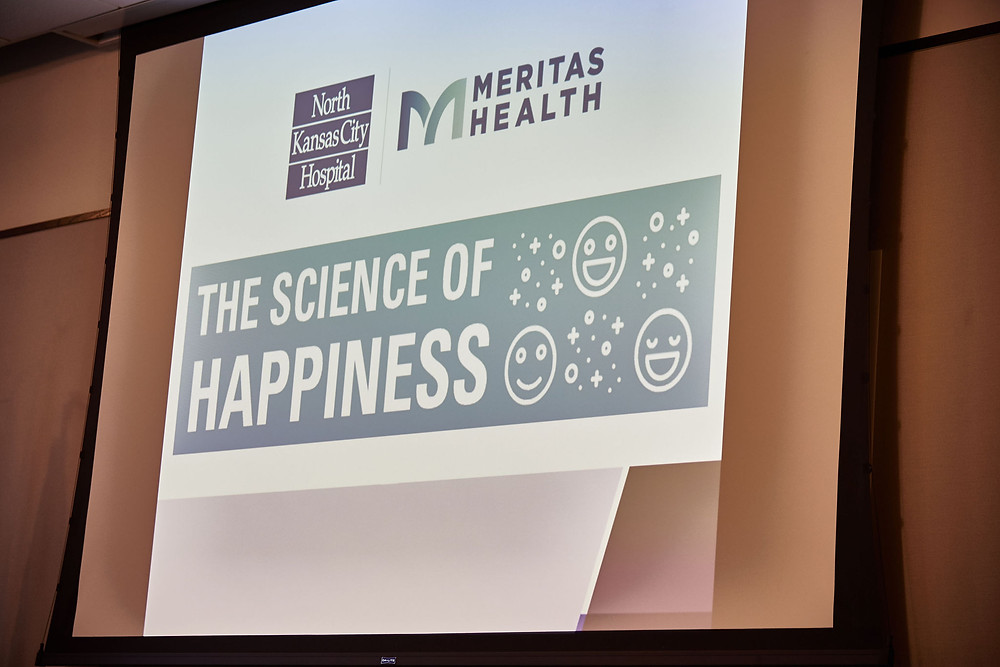 The Science of Happiness presented by Michelle Lane of North Kansas City Hospital & Meritas Health