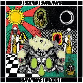 Unnatural Ways - The Paranoia Party LP