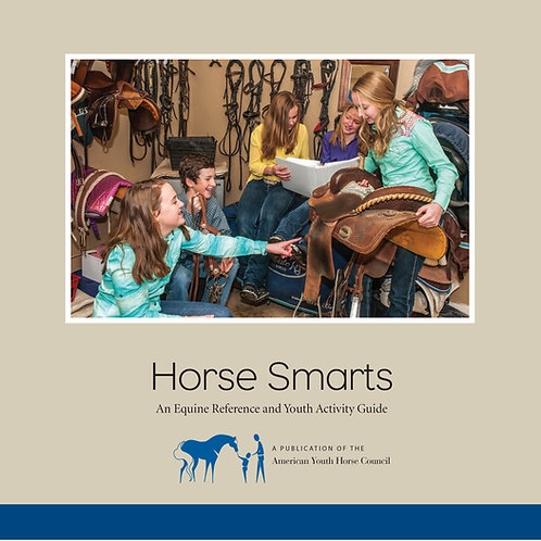 Horse Smarts: An Equine Reference & Youth Activity Guide