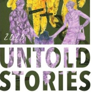 Downloadable PDF file AND hardcopy of 2020 Untold Stories Magazine